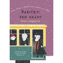 Babičky: Den zkázy | Minna Lindgrenová