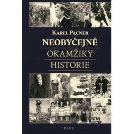 Neobyčejné okamžiky historie | Jan Kafka, Karel Pacner
