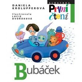 Bubáček   Lucie Dvořáková, Daniela Krolupperová