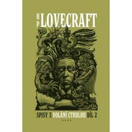 Volání Cthulhu - Spisy 3/II | Howard P. Lovecraft