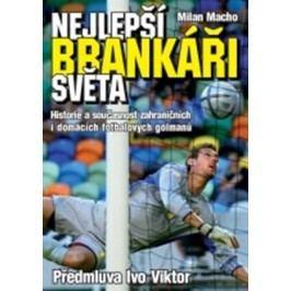 Nejlepší brankáři světa | Milan Macho