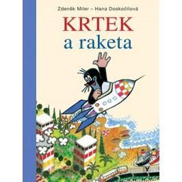 Krtek a raketa | Zdeněk Miler, Zdeněk Miler, Ondřej Müller, Milada Čvančarová