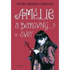 Amélie a barevný svět | Petra Neomillnerová