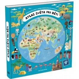 Atlas světa pro děti | Oldřich Růžička, Iva Šišperová