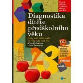 Diagnostika dítěte předškolního věku | Vlasta Šmardová, Jiřina Bednářová