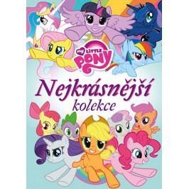 My Little Pony - Nejkrásnější kolekce | kolektiv