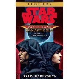 Star Wars - Darth Bane 3. Dynastie zla | Drew Karpyshyn