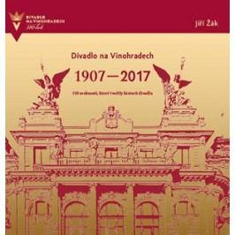 Divadlo na Vinohradech 1907-2017 | kolektiv