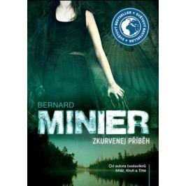 Zkurvenej příběh - brožovaný | Bernard Minier