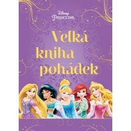 Princezna - Velká kniha pohádek | kolektiv