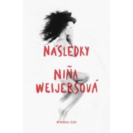 Následky | Nina Weijersová, Magda de Bruin Hüblová