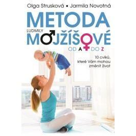 Metoda Ludmily Mojžíšové od A do Z | Olga Strusková