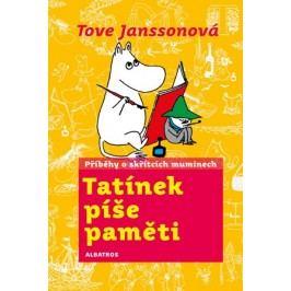 Tatínek píše paměti | Tove Janssonová, Tove Janssonová