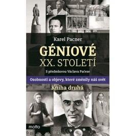 Géniové XX. století Kniha druhá   Karel Pacner