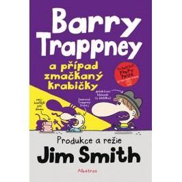 Barry Trappney a případ zmačkaný krabičky | Veronika Volhejnová, Jim Smith