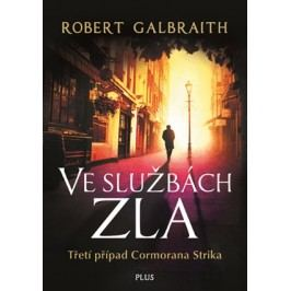 Ve službách zla | Robert Galbraith (pseudonym J. K. Rowlingové)