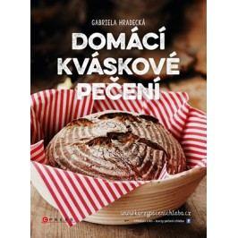 Domácí kváskové pečení | Gabriela  Hradecká