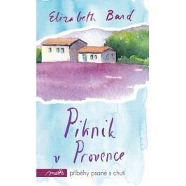 Piknik v Provence | Elizabeth Bard