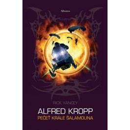 Alfred Kropp - Pečeť Šalamounova | Rick Yancey