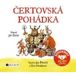 Čertovská pohádka (Audiokniha pro děti) | Jiří Žáček, Karel Franta, Eva Hrušková, Jan Přeučil