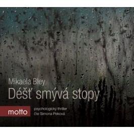 Déšť smývá stopy (audiokniha)   Mikaela Bley, Simona Peková
