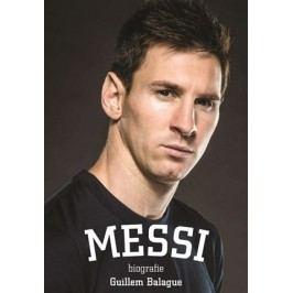 Messi: biografie   Guillem Balague
