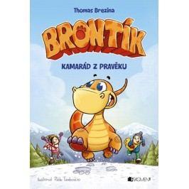 Brontík - Kamarád z pravěku | Thomas Brezina