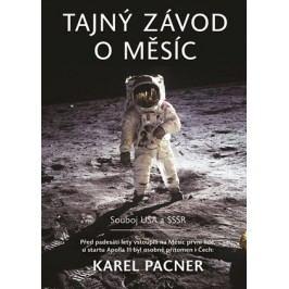 Tajný závod o Měsíc | Karel Pacner