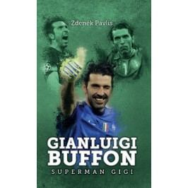 Gianluigi Buffon: superman Gigi | Zdeněk Pavlis