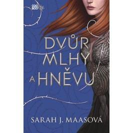 Dvůr mlhy a hněvu | Sarah J. Maasová