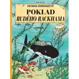 Tintin 12 - Poklad Rudého Rackhama | Hergé, Hergé, Kateřina Vinšová