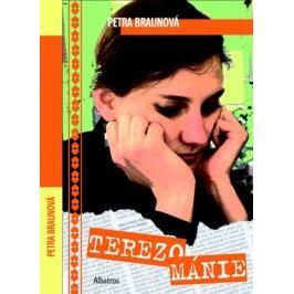 Terezománie   Petra Braunová