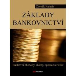 Základy bankovnictví | Zbyněk Kalabis