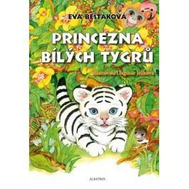 Princezna bílých tygrů | Dagmar Ježková, Eva Bešťáková