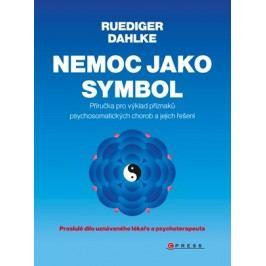 Nemoc jako symbol | Ruediger Dahlke