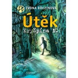 Útěk Kryšpína N. | Barbora Kyšková, Ivona Březinová