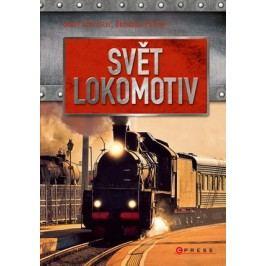 Svět lokomotiv | Josef Schrötter, Bohuslav Fultner