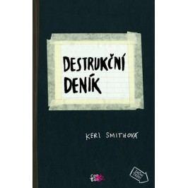 Destrukční deník | Keri Smithová
