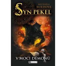Syn pekel – V moci démonů | Michaela Burdová