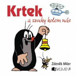 Krtek a zvuky kolem nás (100x100) | Zdeněk Miler, Milena Fischerová