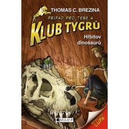 Klub Tygrů - Hřbitov dinosaurů | Thomas Brezina