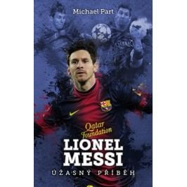 Lionel Messi: úžasný příběh | Michael  Part