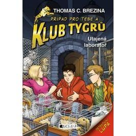 Klub Tygrů - Utajená laboratoř | Thomas Brezina