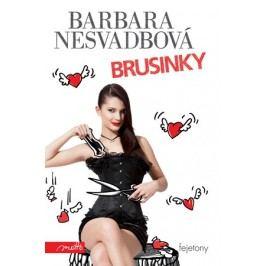 Brusinky | Barbara Nesvadbová