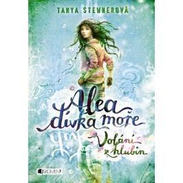 Alea - dívka moře: Volání z hlubin | Tanya Stewnerová