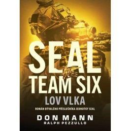 SEAL team six: Lov vlka | Don Mann, Ralph Pezzullo