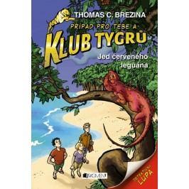 Klub Tygrů - Jed červeného leguána | Thomas Brezina
