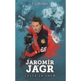 Jaromír Jágr: cesta za snem | T.J. Millner