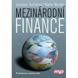 Mezinárodní finance | Jaroslava Durčáková, Martin Mandel