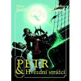 Petr a hvězdní strážci | Dave Barry, Ridley Pearson